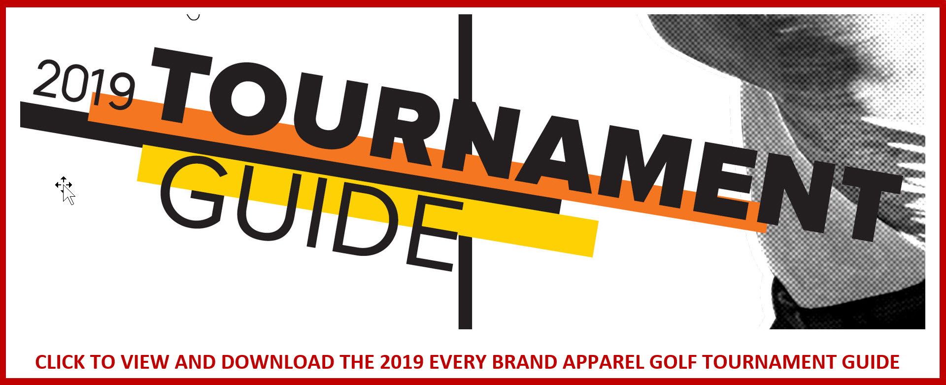2019 Every Brand Apparel Tournament Guide